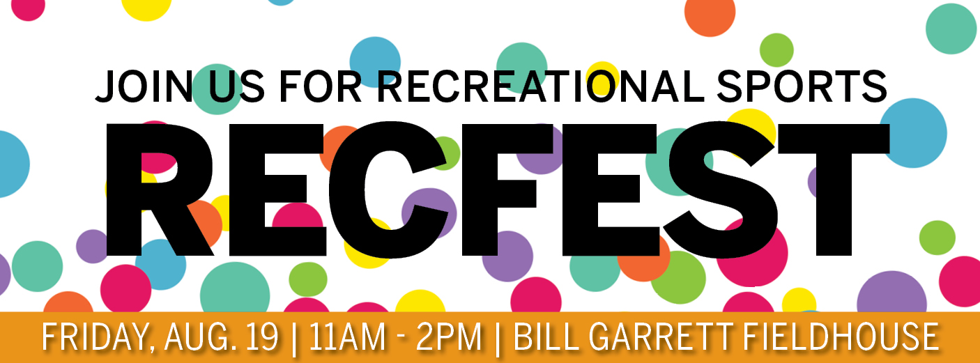 Join Us for Recreational Sports RecFest | Returning Summer 2021